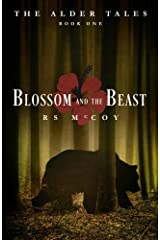 Blossom & the Beast (The Alder Tales) (Volume 1) Paperback
