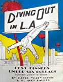 img - for Diving Out in L A book / textbook / text book