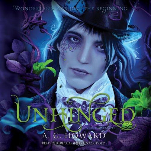 Unhinged (Splintered series, Book 2) (The Splintered Series) by Blackstone Audio