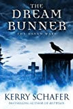 The Dream Runner: The Dream Wars, Book #1 (Science Fiction-Fantasy)