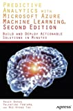 Predictive Analytics with Microsoft Azure Machine Learning 2nd Edition 2nd Edition