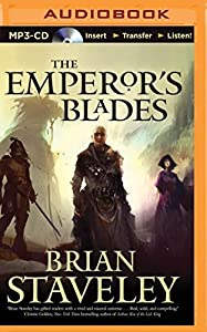 The Emperor's Blades (Chronicle of the Unhewn Throne) by Brian Staveley (2014-08-26)