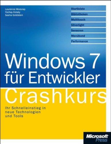 Windows 7 für Entwickler - Crashkurs Broschiert – 2. März 2010 Laurence Moroney Yochay Kiriaty Sasha Goldshtein Microsoft Press
