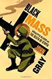 Black Mass, John Gray, 0374531528