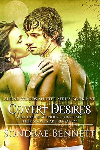 Covert Desires (Alpine Woods Shifters series Book 5)