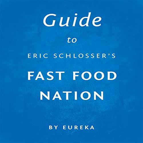 Fast Food Nation Study Guide Answers