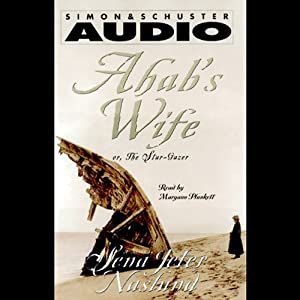 Ahab's Wife Audiobook