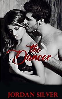 The Dancer by [Silver, Jordan]