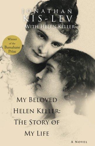 MY BELOVED HELEN KELLER: The Story of My Life