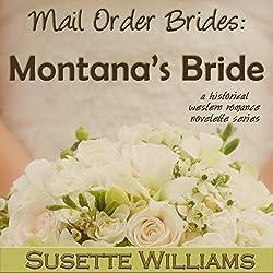 Mail Order Brides - Montana's Bride