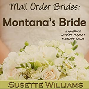 Mail Order Brides - Montana's Bride Audiobook