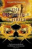 Die un-Heilige Schrift, Helmuth Santler, 1495483908