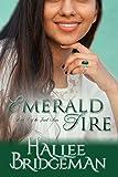 Emerald Fire (Inspirational Romance): The Jewel