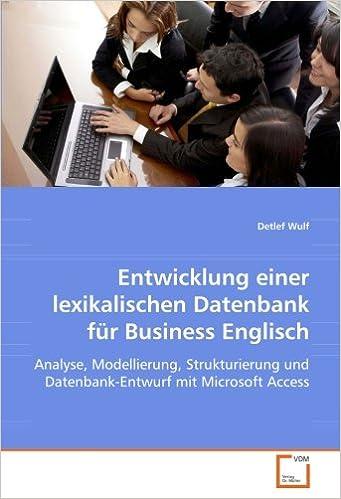Entwicklung Einer Lexikalischen Datenbank Für Business Englisch