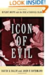 Icon of Evil: Hitler's Mufti and the...