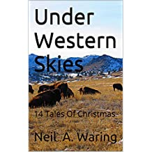 Under Western Skies: 14 Tales Of Christmas