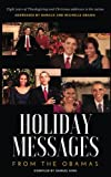 Books : Holiday Messages From The Obamas: Eight Years Of Intimate Holiday Addresses To America From Barack & Michelle Obama