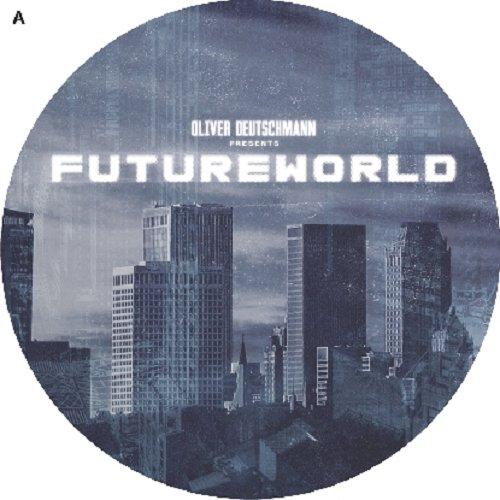 Oliver Deutschmann presents Futureworld [Vinyl LP] [VINYL]