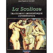 La Scoliose. Traitement Orthopedique Conservateur