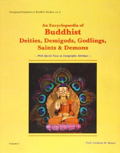 Encyclopedia of Buddhist, Demigods Godlings, Saints and Demons (Two Volume Set)
