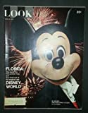 LOOK MAGAZINE - APRIL 6, 1971 - VOLUME 35, NUMBER 7 - FLORIDA: THE SWEET LIFE, THE POWDER KEG, AND YOUR FIRST LOOK AT THE MAGICAL NEW DISNEY WORLD