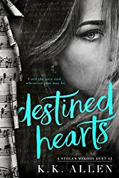 Destined Hearts (A Stolen Melody Duet Book 2)