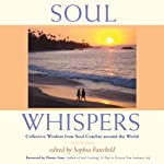 Soul Whispers: Collective Wisdom from Soul Coaches around the World | Sophia Fairchild,Denise Linn