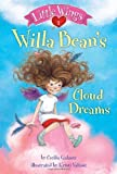 Image of Little Wings #1: Willa Bean's Cloud Dreams (A Stepping Stone Book(TM))