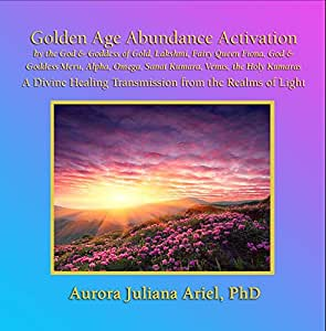 Golden Age Abundance Activation by God and Goddess of Gold