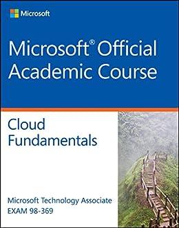 Amazon exam 98 369 mta cloud fundamentals ebook microsoft exam 98 369 mta cloud fundamentals by microsoft official academic course fandeluxe Image collections