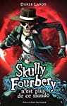Skully Fourbery, Tome 4 : Skully Fourbery n'est plus de ce monde par Landy