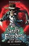 Skully Fourbery, Tome 4 : Skully Fourbery n'est plus de ce monde par Landy