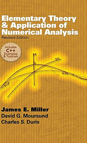 Download Elementary Theory and Application of Numerical Analysis: Revised Edition (Dover Books on Mathematics) pdf