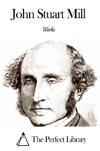 Works of John Stuart Mill (Essays On Some Unsettled Questions Of Political Economy)