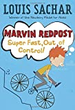 Super Fast, Out of Control! (Marvin Redpost, No. 7)