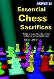 Essential Chess Sacrifices-David Lemoir