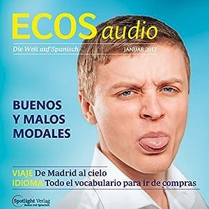 ECOS audio - Buenos y malos modales. 1/2017 Hörbuch