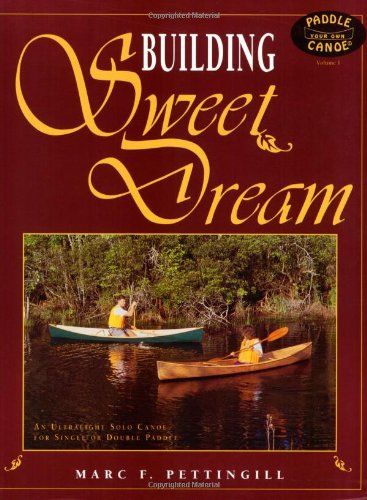 Building Sweet Dream (Paddle Your Own Canoe)