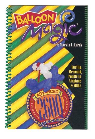 Balloon Magic - Advanced 260q Figures Book by Qualatex