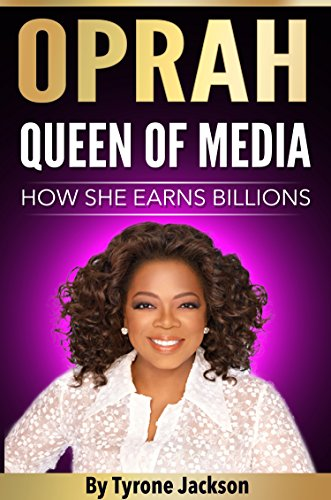 Oprah Queen of Media: How She Earns Billions