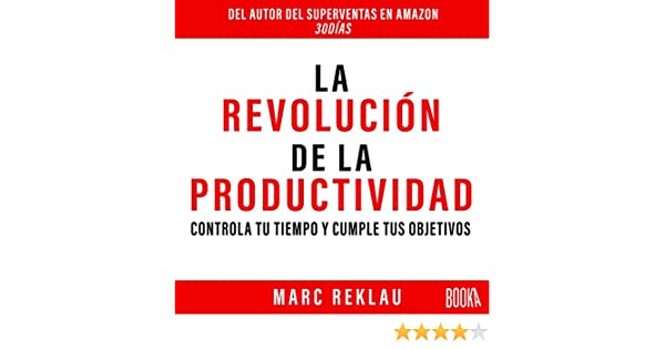Amazon.com: La Revolución de la Productividad [The Productivity Revolution] (Audible Audio Edition): Marc Reklau, Eduardo Díez, Booka: Books