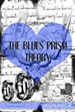 The Blues Prism Theory, Jason Taylor, 1494943026