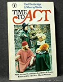 img - for Time to Act: Sketches and Guidelines For Biblical Drama book / textbook / text book
