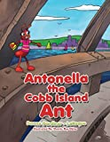 Antonella the Cobb Island Ant, Donna Gardiner - Laroque, 1493157051