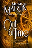 Out of Time, Monique Martin, 1466243430