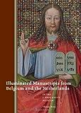Illuminated Manuscripts of Belgium and the Netherlands, Thomas Kren, 1606060147