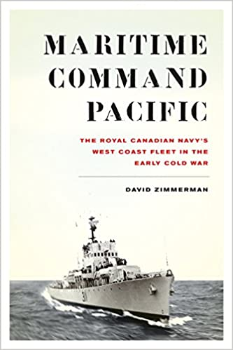 Maritime Command Pacific: The Royal Canadian Navy's West
