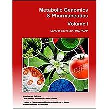 Metabolic Genomics & Pharmaceutics (BioMedicine – Metabolomics, Immunology, Infectious Diseases Book 1)