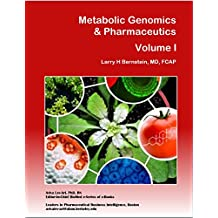 Metabolic Genomics & Pharmaceutics (BioMedicine – Metabolomics, Immunology, Infectious Diseases Book 1)