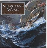 Magellan's World (Great Explorers)